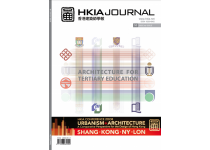 HKIA Journal Issue No. 53 - Architecture for Tertiary Education